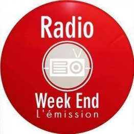 RADIO WEEK END L'EMISSION